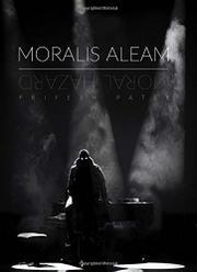 MORALIS ALEAM by Priyesh Patel