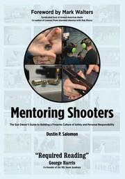 MENTORING SHOOTERS by Dustin P.  Salomon