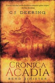 CRONICA ACADIA by C. J.  Deering