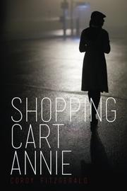 SHOPPING CART ANNIE by Cordy  Fitzgerald