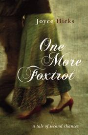 ONE MORE FOXTROT by Joyce Hicks