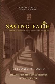 SAVING FAITH by Elizabeth  Osta