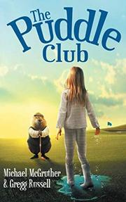 THE PUDDLE CLUB by Michael W.   McGruther