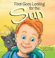 FORD GOES LOOKING FOR THE SUN by Joseph Settecasi