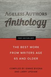 AGELESS AUTHORS ANTHOLOGY by Ginnie  Bivona
