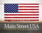 MAIN STREET USA by Michael  Chiusano
