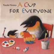 A CUP FOR EVERYONE by Yusuke Yonezu