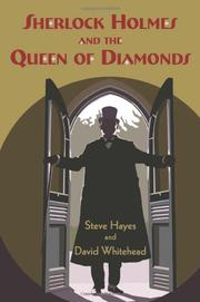 SHERLOCK HOLMES AND THE QUEEN OF DIAMONDS by Steve Hayes