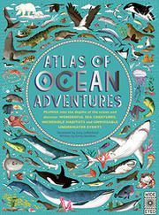 ATLAS OF OCEAN ADVENTURES by Emily Hawkins
