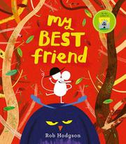 MY BEST FRIEND by Rob Hodgson