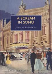 A SCREAM IN SOHO by John G. Brandon