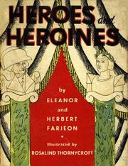 HEROES AND HEROINES by Eleanor Farjeon