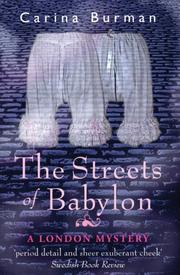 THE STREETS OF BABYLON by Carina Burman