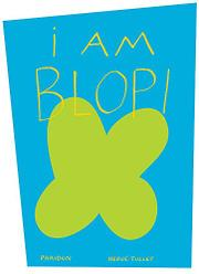 Book Cover for I AM BLOP!