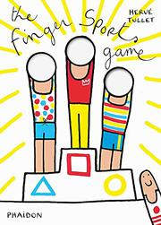 THE FINGER SPORTS GAME by Hervé Tullet