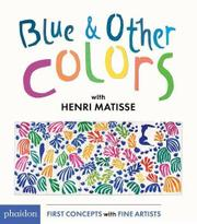 BLUE AND OTHER COLORS by Phaidon Publishing
