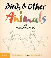 BIRDS & OTHER ANIMALS WITH PABLO PICASSO by Pablo Picasso
