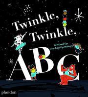 TWINKLE, TWINKLE, ABC by Barney Saltzberg
