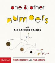 ONE & OTHER NUMBERS WITH ALEXANDER CALDER by Cecily Kaiser