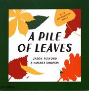 A PILE OF LEAVES by Tamara Shopsin