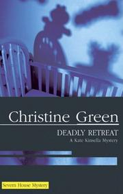 DEADLY RETREAT by Christine Green