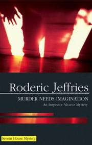 MURDER NEEDS IMAGINATION by Roderic Jeffries