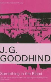 SOMETHING IN THE BLOOD by J.G. Goodhind