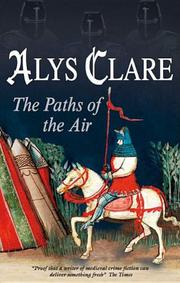 THE PATHS OF THE AIR by Alys Clare