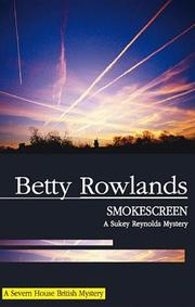 SMOKESCREEN by Betty Rowlands