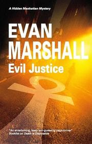 EVIL JUSTICE by Evan Marshall