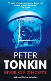 RIVER OF GHOSTS by Peter Tonkin