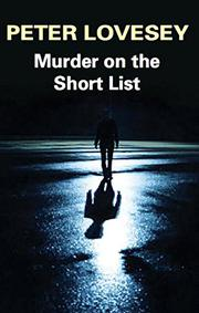 MURDER ON THE SHORT LIST by Peter Lovesey