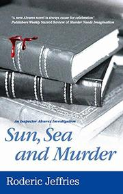 SUN, SEA AND MURDER by Roderic Jeffries