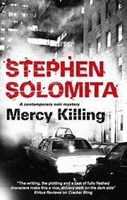 MERCY KILLING by Stephen Solomita