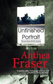 UNFINISHED PORTRAIT by Anthea Fraser