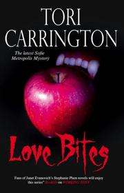 LOVE BITES by Tori Carrington