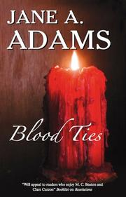 BLOOD TIES by Jane A. Adams