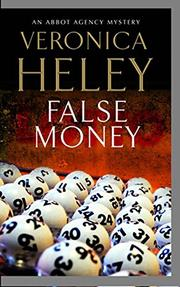 FALSE MONEY by Veronica Heley