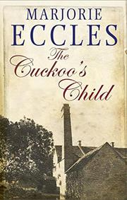 THE CUCKOO'S CHILD by Marjorie Eccles