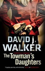 THE TOWMAN'S DAUGHTERS by David J. Walker