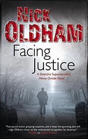 FACING JUSTICE by Nick Oldham