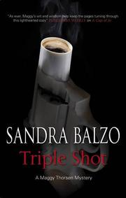 TRIPLE SHOT by Sandra Balzo