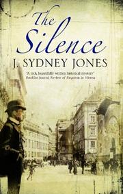 THE SILENCE  by J. Sydney Jones