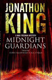 MIDNIGHT GUARDIANS by Jonathon King