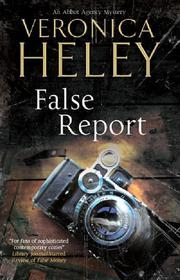 FALSE REPORT by Veronica Heley