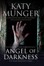 ANGEL OF DARKNESS by Katy Munger