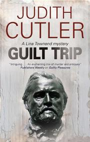 GUILT TRIP by Judith Cutler