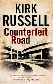 COUNTERFEIT ROAD by Kirk Russell