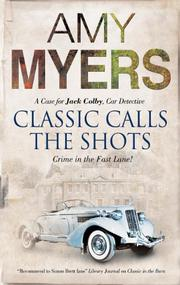Book Cover for CLASSIC CALLS THE SHOTS