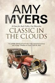 CLASSIC IN THE CLOUDS by Amy Myers